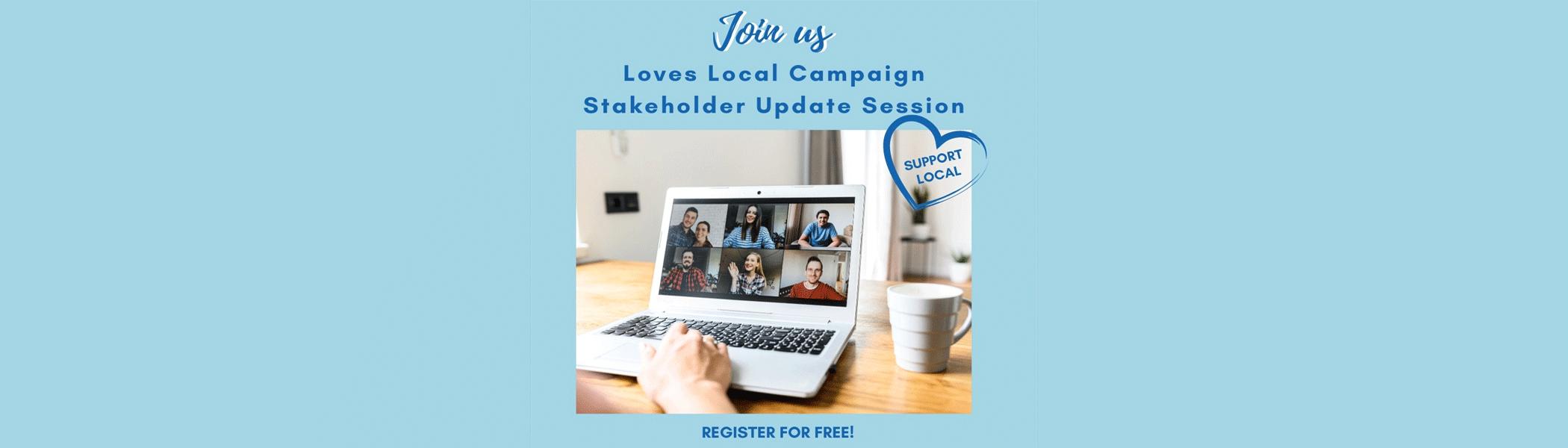 Loves Local stakeholder Session